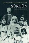 Sürgün & İsyan Ateşinden Geçen Mutkili Bir Ermeni Aile