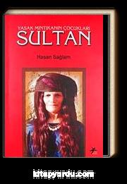 Yasak Mıntıkanın Çocukları - Sultan