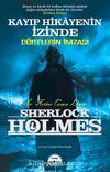 Kayıp Hikayenin İzinde - Dörtlerin İmzası / Sherlock Holmes