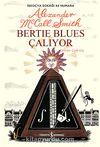 Bertie Blues Çalıyor & İskoçya Sokağı 44 Numara