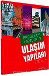 Ulaşım Yapıları / Projeler Yapılar 7