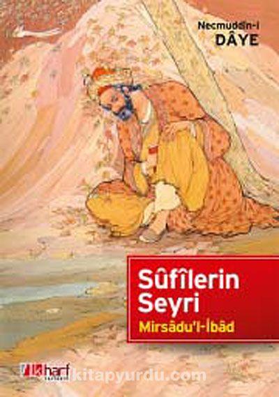 Sufilerin SeyriMirsadu'l-İbad