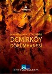 Savunma Sanatii Tarihinde Demirköy Dökümhanesi (Dvd)