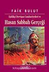 Hasan Sabbah Gerçeği/Eşitlikçi Dervişan Cumhuriyetleri