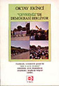 Çevremiz de Demokrasi Bekliyor - Oktay Ekinci pdf epub