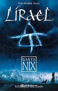 Lirael / Eski Krallık Serisi - Garth Nix pdf epub