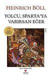 Yolcu, Sparta'ya Varırsan Eğer