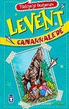 Levent Çanakkale'de