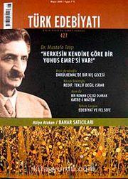 Sayı: 427 / Mayıs 2009 / Türk Edebiyatı / Aylık Fikir ve Sanat Dergisi
