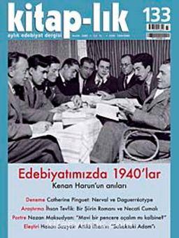 Kitap-lık Sayı: 133 Aralık 2009 / Edebiyatımızda 1940'lar