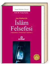Anahatlarıyla İslam Felsefesi