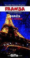 Fransa-Paris / Yuvarlak Dünyanın Köşeleri