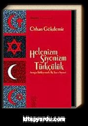 Helenizm, Siyonizm,Türkçülük