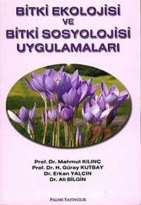 Bitki Ekolojisi ve Bitki Sosyolojisi Uygulamaları - Ali Bilgin pdf epub