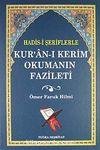 Hadis-i Şeriflerle Kur'an-ı Kerim Okumanın Fazileti