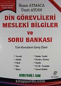 2011-2012 Din GörevlileriMesleki Bilgiler ve Soru Bankası - Konu Anlatımlı - İhsan Atmaca pdf epub