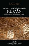 Geçmiş ve Günümüz Algısında Kur'an ( Molla Fenari ve Fazlur Rahman Örneği)
