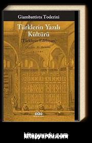 Türklerin Yazılı Kültürü & Türklerin Edebiyatı