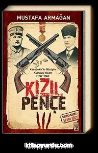 Kızıl Pençe / Karabekir'in Gözüyle Kuruluş Yılları (1922-1933)