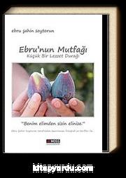 Ebru'nun Mutfağı & Küçük Bir Lezzet Durağı