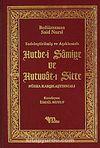 Sadeleştirilmiş ve Açıklamalı Hutbe-i Şamiye ve Hutuvat-ı Sitte