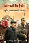İki Nesil Bir Şehir (Dvd Hediyeli)