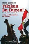 Yıkılsın Bu Düzen  / Fel Yaskut Ennizam! & Arap Ayaklanması ve Sonrası