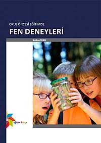 Okul Öncesi Eğitimde Fen Deneyleri - Neslihan Yılmaz pdf epub