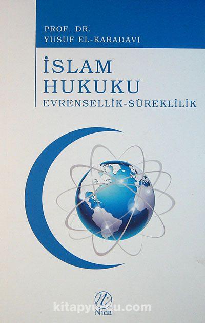 İslam HukukuEvrensellik-Süreklilik - Prof. Dr. Yusuf el-Karadavi pdf epub
