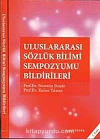 Uluslararası Sözlük Bilimi Sempozyumu Bildirileri - Emine Yılmaz pdf epub