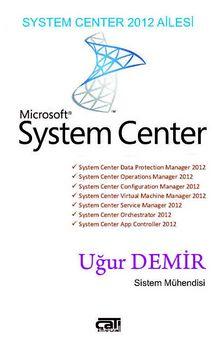 System Center 2012 Ailesi