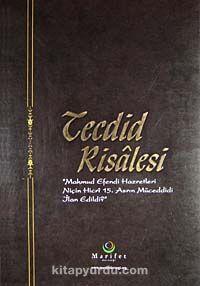Tecdid RisalesiMahmud Efendi Hazretleri Niçin Hicri 15. Asrın Müceddidi İlan Edildi? -  pdf epub