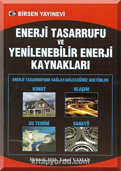 Enerji Tasarrufu ve Yenilenebilir Enerji Kaynakları - Yusuf Yaman pdf epub