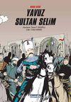 Mısır Fatihi Yavuz Sultan Selim (Ciltli)