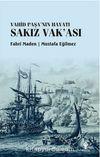 Sakız Vak'ası & Vahid Paşa'nın Hayatı