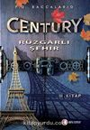 Century Rüzgarlı Şehir