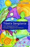 Tibet'e Sevgilerle &Yeni Başlayanlar İçin Dünyayı Değiştirme Kılavuzu