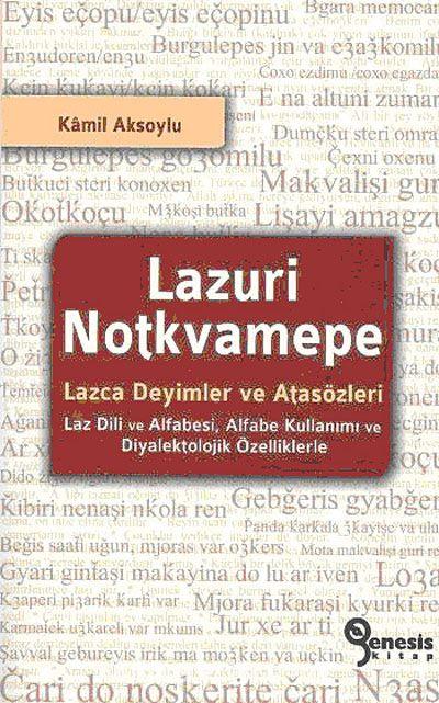 Lazuri Notkvamepe - Lazca Deyimler ve Atasözleri