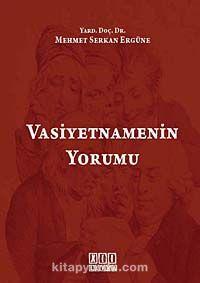 Vasiyetnamenin Yorumu - Dr. Mehmet Serkan Ergüne pdf epub