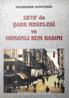 1878'de Şark Meselesi ve Osmanlı Rum Basını (5-B-9)