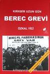 Berec Grevi & Kırkbir Uzun Gün