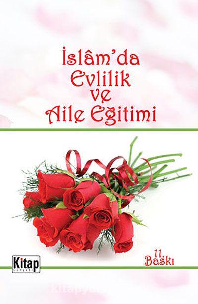 İslam'da Evlilik ve Aile Eğitimi