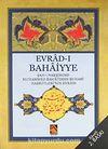 (Cep Boy) Evrad-ı Bahaiyye  / Şah-ı Nakşibend Muhammed Bahaüddin Buhari Hazretleri'nin Evradı