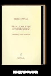Franz Kafka'nın Altmış Beş Düşü