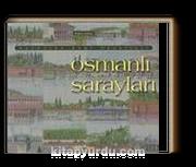 Osmanlı Sarayları & Kaybolan Kent Hayalleri