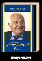 Ödün Vermeyen Fenerbahçeli