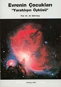 Evrenin ÇocuklarıYaratılışın Öyküsü - Ali Demirsoy pdf epub