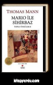 Mario ile Sihirbaz / Toplu Öyküler II