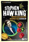 Stephen Hawking Evrenin Başlangıcını Anlamak İçin Çizgibilim