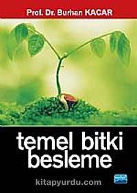 Temel Bitki Besleme - Prof. Dr. Burhan Kacar pdf epub